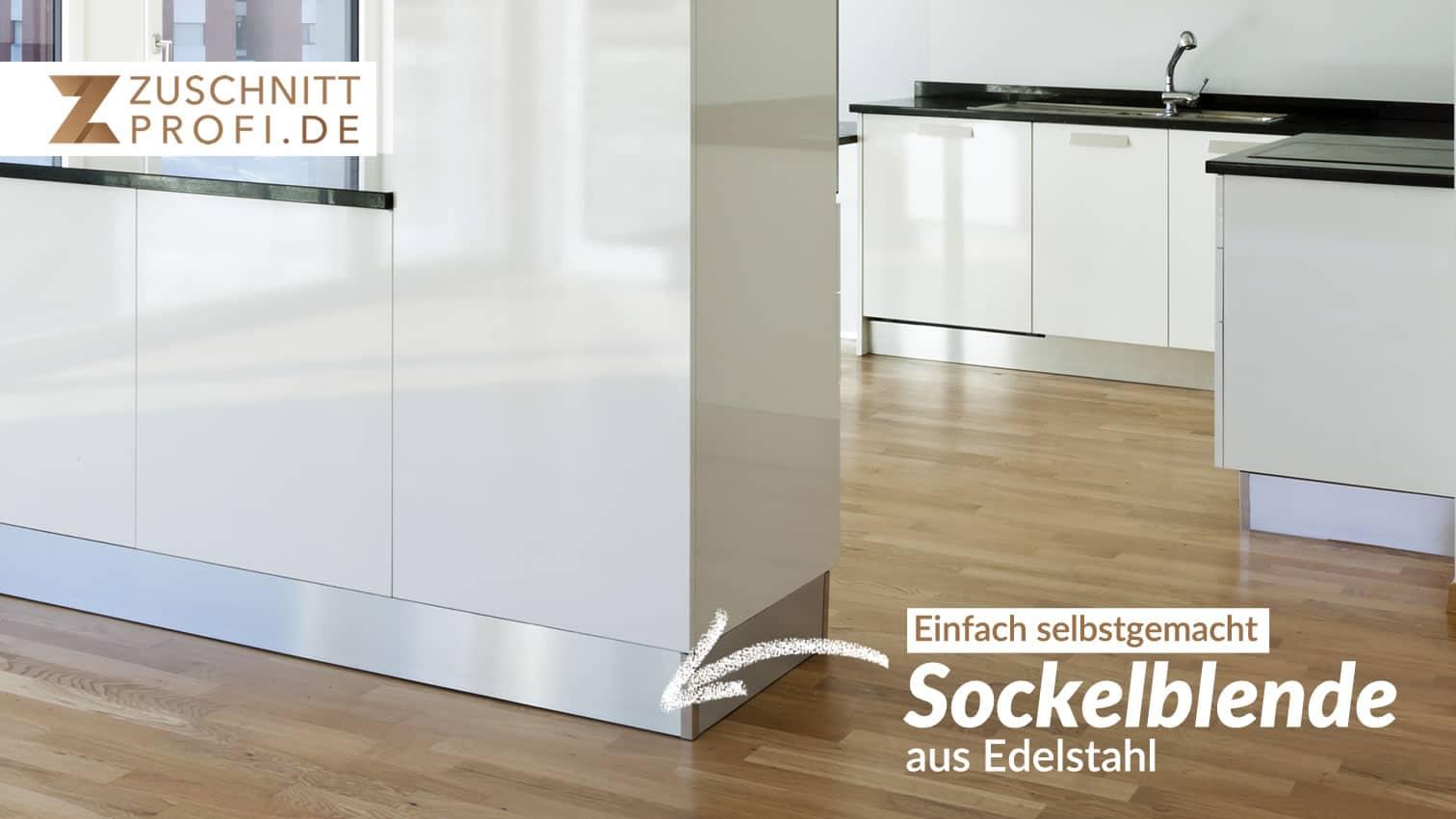 Design Sockelblende aus Edelstahl selbst gemacht